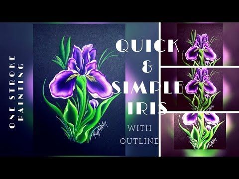 One Stroke Painting Iris Quick And Easy How To Paint Iris Acrylic Painting Youtube One Stroke Painting Painting Easy Paintings