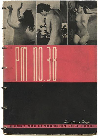 Robert L. Leslie and Percy Seitlin [Editors]: PM [An Intimate Journal For Art Directors, Production Managers, and their Associates]. New York: The Composing Room/P. M. Publishing Co., Volume 4, No. 2: October 1937. Cover design by photographer Stanley Bernard Schaeffer [who is also the Featured Artist].