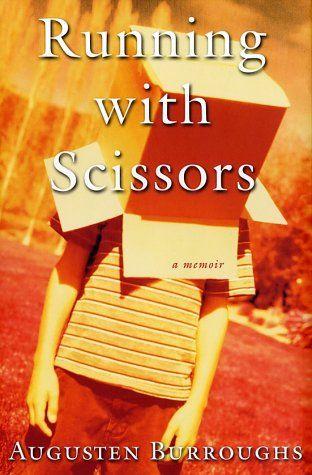 Running with Scissors - a memior