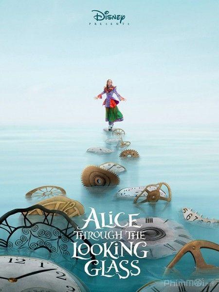Alice Ở Xứ Sở Diệu Kỳ 2: Alice Ở Xứ Sở Trong Gương - HD
