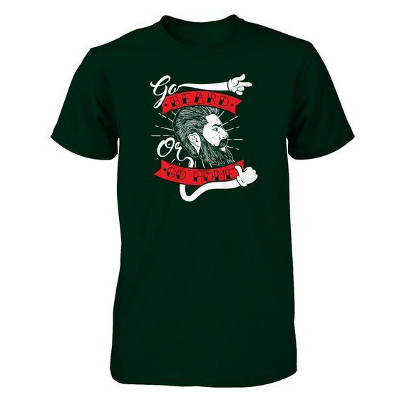 Go Beard or Go Home - Shirts