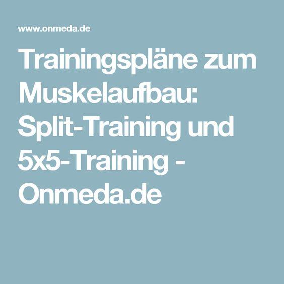 Trainingspläne zum Muskelaufbau: Split-Training und 5x5-Training - Onmeda.de
