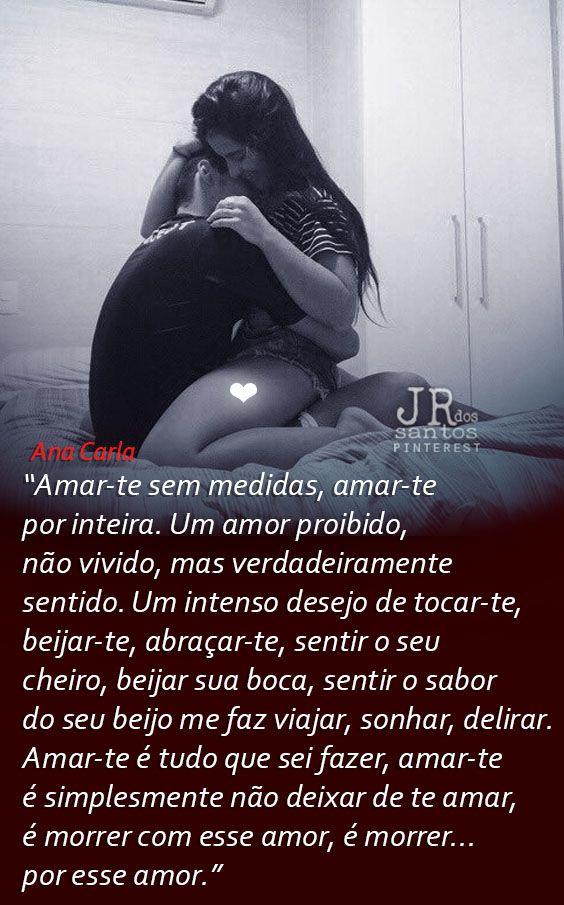 Amar Te Sem Medidas Amar Te Por Inteira Um Amor Proibido Nao