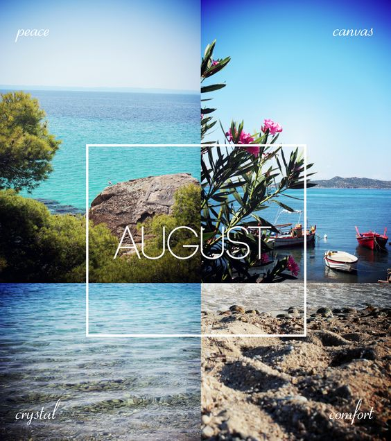 The bluest August