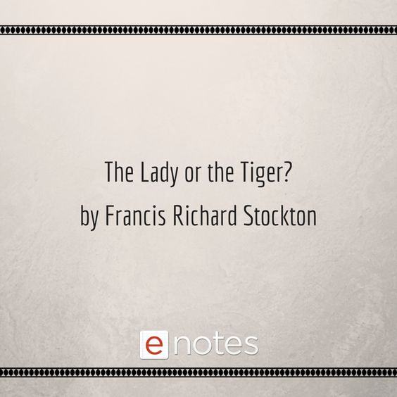 The lady or the tiger essay questions