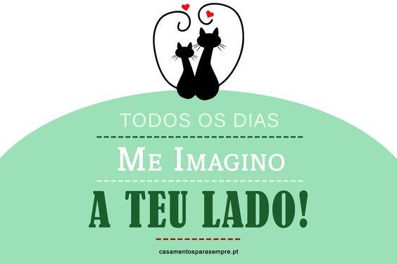 """""""Todos os dias me imagino ao teu lado!"""" #amor #casamentosparasempre #love"""
