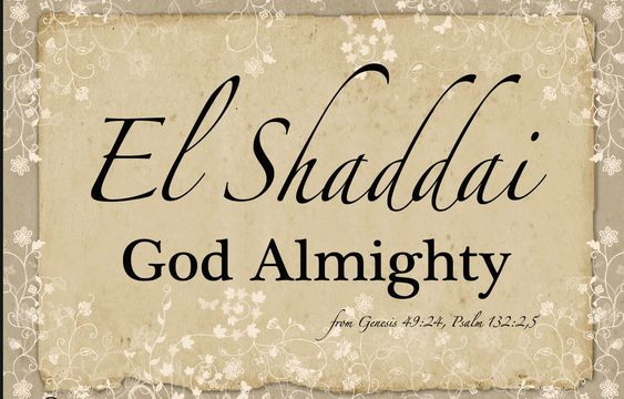 "Names and attributes of God Almighty:   God is El-Shaddai.  This name means ""God Almighty,""  the God who is all-sufficient and all-b..."