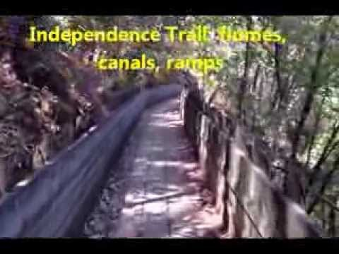 Independence Trail: Flumes, canals and ramps