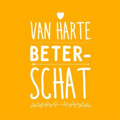 beterschapskaart voor een schat, voor alle situaties waarbij de zieke nog wel tegen een grapje kan. Design: Lodewijk Bolt. Te vinden op: www.kaartje2go.nl