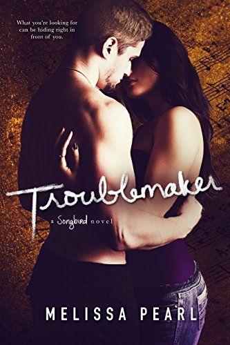 Troublemaker (A Songbird Novel) by Melissa Pearl http://www.amazon.com/dp/B01B3VYBUO/ref=cm_sw_r_pi_dp_SJB.wb0K8THM2