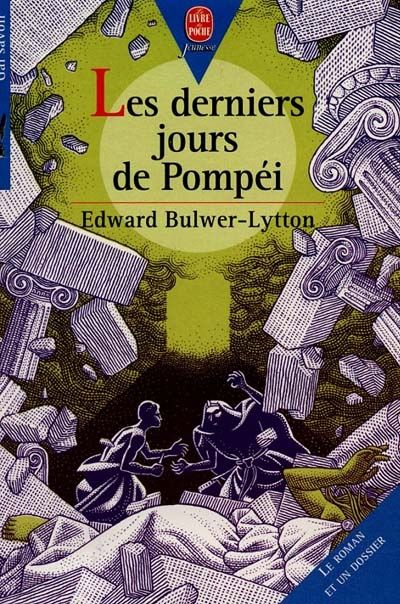 Les derniers jours de Pompéi. Edward Bulwer-Lytton
