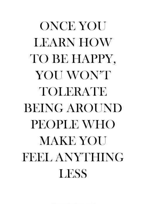 Learn to be happy.