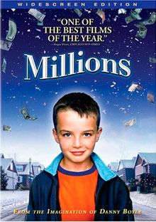 "Millions - 2005. When a suitcase of cash lands in the ""lap"" of a little boy, he wants to give it all away and his older brother wants to spend it. What choked me up is the longing of the little boy for his recently deceased mother."