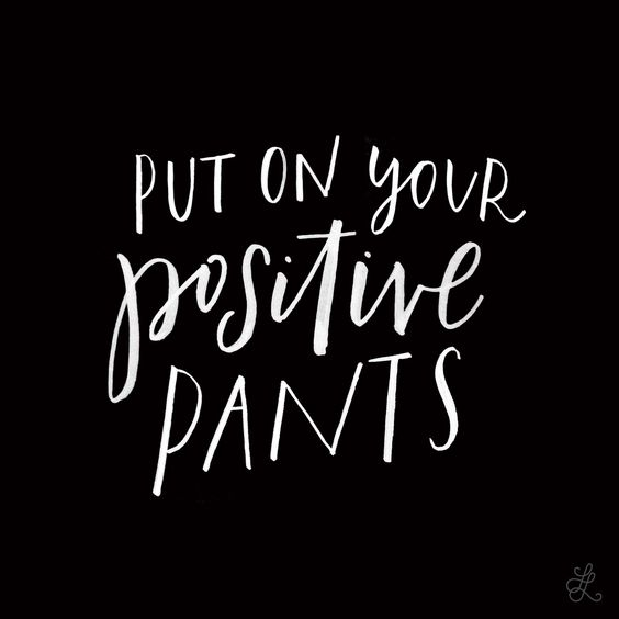Lesson 25: Put on your positive pants. Original hand-lettering by Heather Luscher for Lettered Lessons // If reposting on social media please credit @letteredlessons in caption: