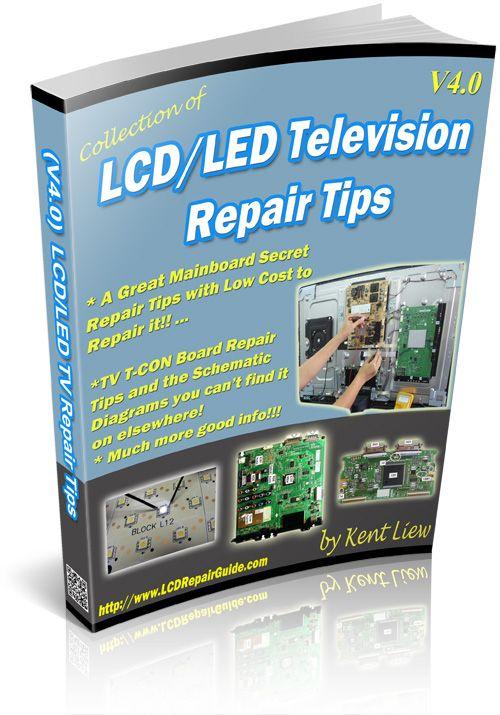 V4 Led Lcd Tv Repair Tips Ebook Lcd Tv Lcd Television Tvs