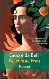 Bewohnte Frau, Gioconda Belli
