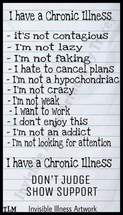I have a chronic illness... DDD, Facet joint arthritis, Spinal Stenosis