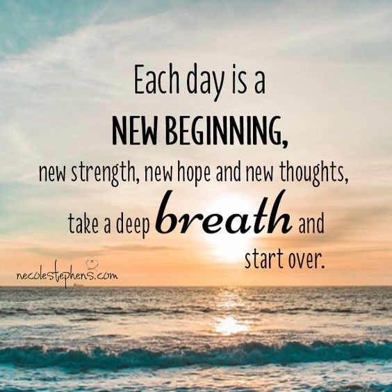 Quotes Of The Day Ispirational Quotes New Day Quotes New Beginning Quotes