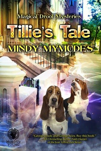 Spotlight: Tillie's Tale (Magical Drool Mysteries book 2) by Mindy Mymudes | I Smell Sheep