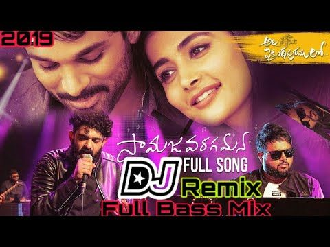 Samajavaragamana Song Dj Remix 2019 Ala Vaikuntapuramlo Songs Dj Mix Dj Ganesh Goud Youtube Dj Remix Mp3 Song Download Dj Remix Songs