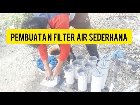 Cara Buat Filter Murah Filter Penjernih Air Minum Youtube Filter Air Penjernihan Air Filter