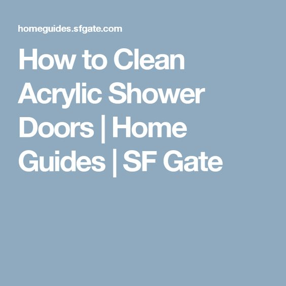 How To Clean Acrylic Shower Doors | Home Guides | SF Gate