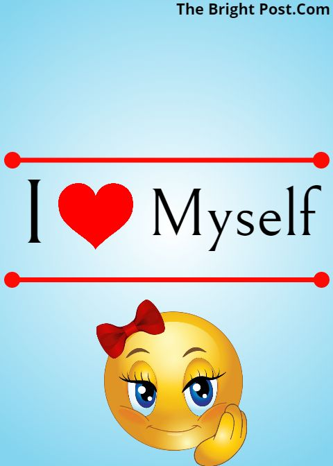 I Love You Myself Images My Love Myself Status Love