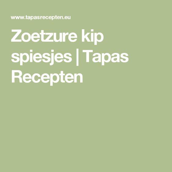 Zoetzure kip spiesjes | Tapas Recepten