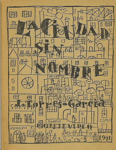 La Ciudad sin Nombre - J. Torres-Garcia - Montevideo, 1941 by Iliazd, via Flickr