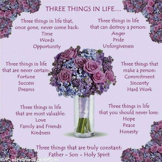 Three a things in life
