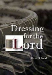Dressing for the Lord by David Cloud, http://www.amazon.com/dp/B001S02DO2/ref=cm_sw_r_pi_dp_kEPZpb1DJJ2Y7