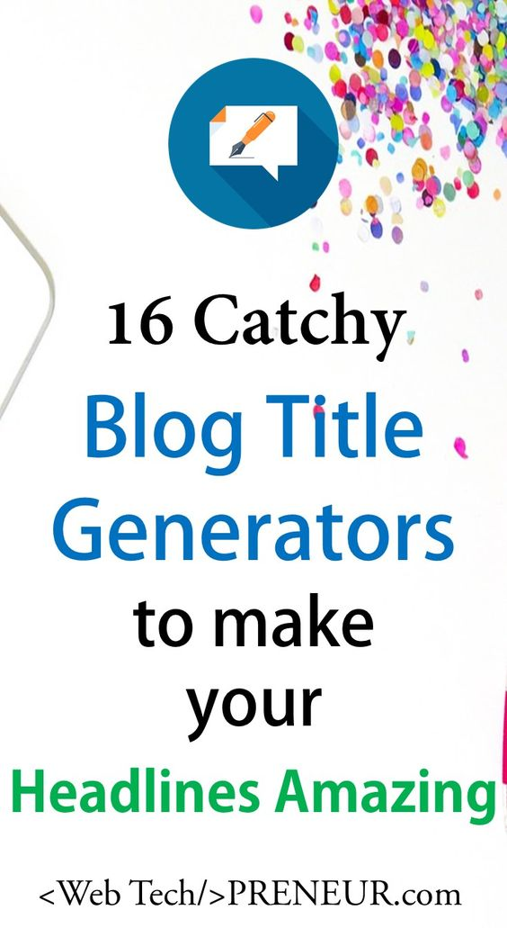 catchy blog title generator tools web tech preneur blogging