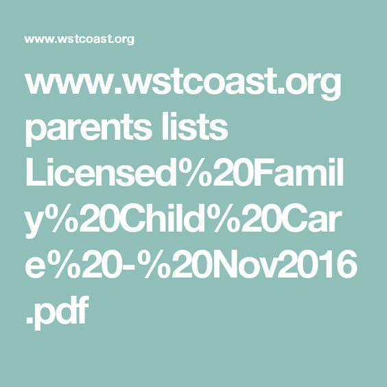 www.wstcoast.org parents lists Licensed%20Family%20Child%20Care%20-%20Nov2016.pdf
