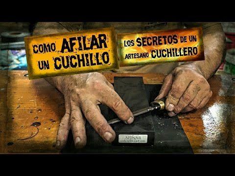 Como AFILAR un CUCHILLO   Afilado de CUCHILLO con PIEDRA   Los Secretos ...