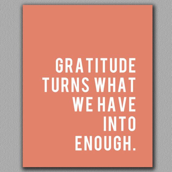 We should always be appreciative. We don't even realize how much we have.