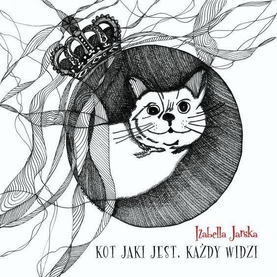 IZabella Jarska - Jaki jest kot każdy widzi