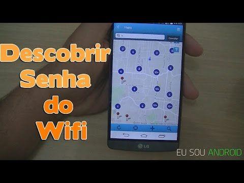 Tutorial Como Descobrir Senhas De Redes Wi Fi No Android