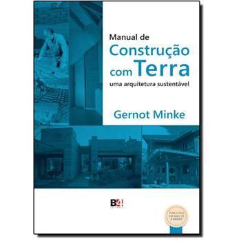 Manual de Construção com Terra: Uma Arquitetura Sustentável