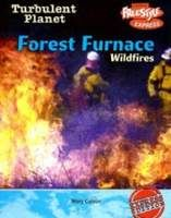 Forest Furnace: Wildfires, Mary Colson