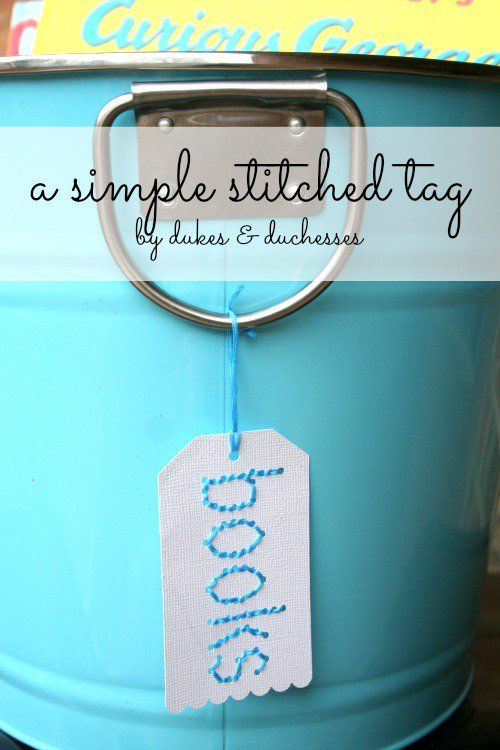 a simple stitched tag makes a fun label