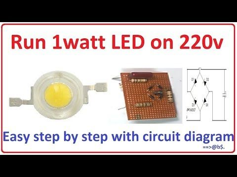 How To Run 1 Watt Led Bulb On 220v Easy Step By Step With Circuit Diagram Youtube Circuit Diagram Led Led Bulb