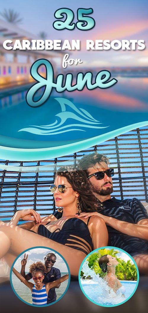 Caribbean Resorts For June Caribbean Resort Best Vacations Florida Resorts