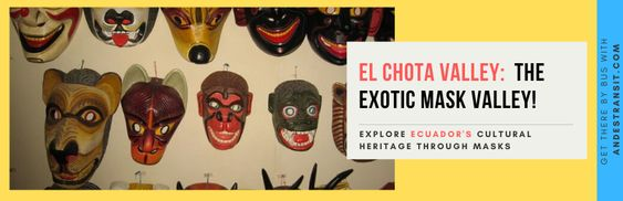 Discovering the Valley of the Masks in Ecuador (Pinterest)