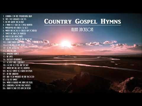 Uplifting Gospel Hymns Alan Jackson With Instrumental Hymns