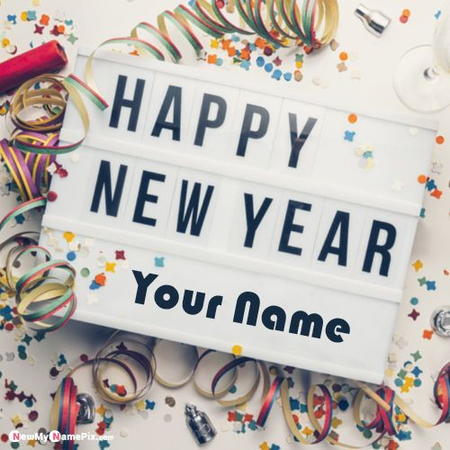 Happy New Year Wishes With Name Write Or Create Customized Name