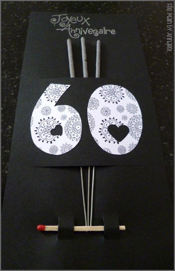 carte d 39 anniversaire 60 ans f te pinterest. Black Bedroom Furniture Sets. Home Design Ideas
