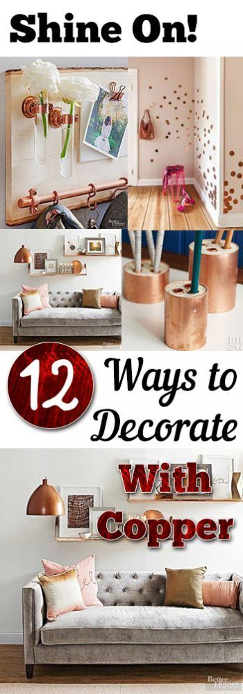 Shine On! 12 Ways to Decorate With Copper