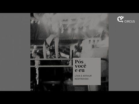 Lívia Nestrovski e Arthur Nestrovski - Por Causa de Você / Body And Soul / Molambo