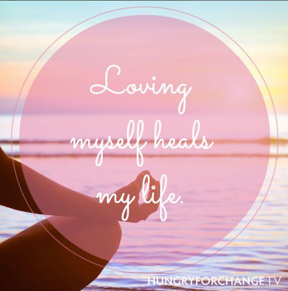 HFC Daily Affirmation - Loving myself heals my life. I nourish my mind, body and soul!  www.hungryforchange.tv