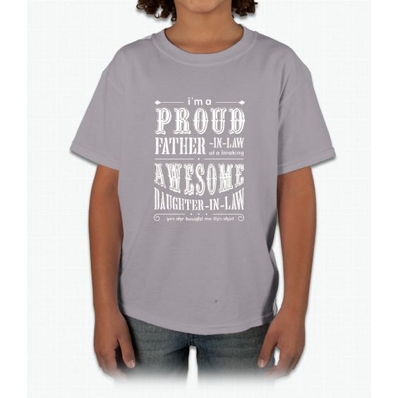Men's I'm A Proud Father In Law Of A Freaking Awesome Daughter In Young T-Shirt